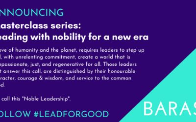 Announcing New Masterclass: Leading with nobility in a new era